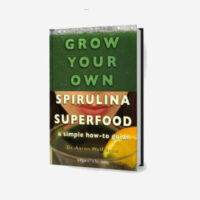 grow-your-own-spirulina-superfood-by-aaron-baum-500x500