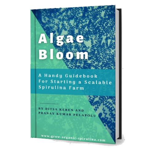 Algae bloom- a handy guidebook for scalable spirulina farms